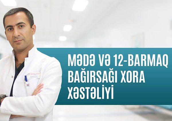 Mövzu:Mədə və 12-barmaq bağırsağın xora xəstəliyi  hekimtap.az