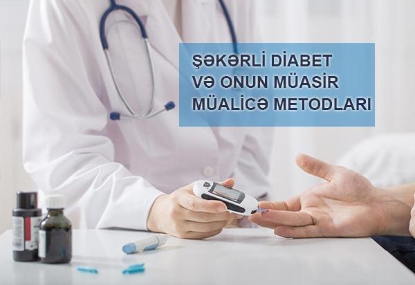 Şəkərli diabet və onun müasir müalicə metodları