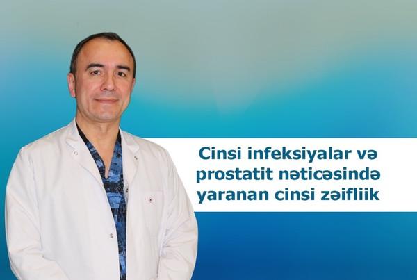 Cinsi infeksiyalar və prostati nəticəsində yaranan cinsi zəiflik