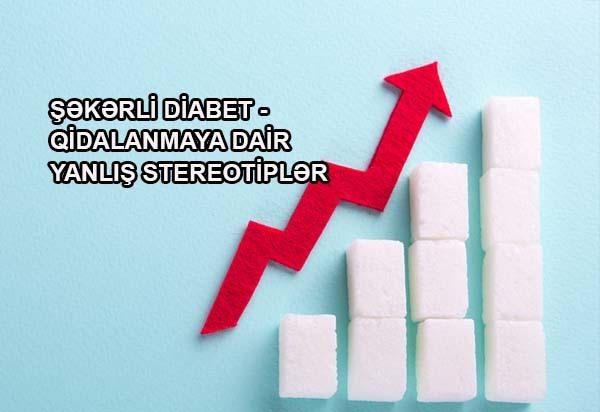 şəkərli diabet qidalanmaya dair yanliş stereotiplə