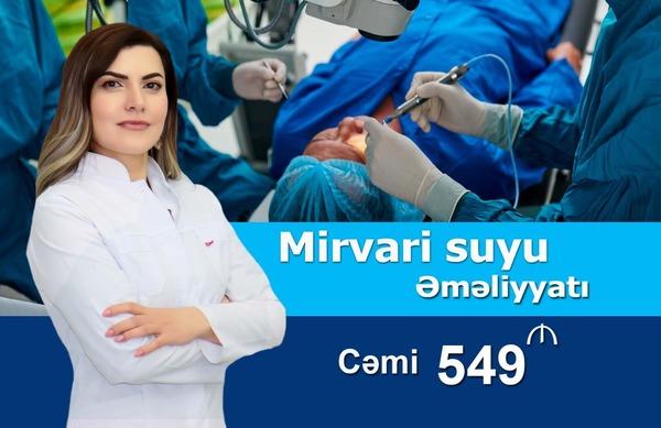 Mirvari suyu əməliyyatı 549 manat hekimtap.az