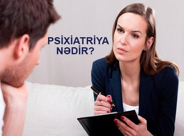 psixiatriya nədir?