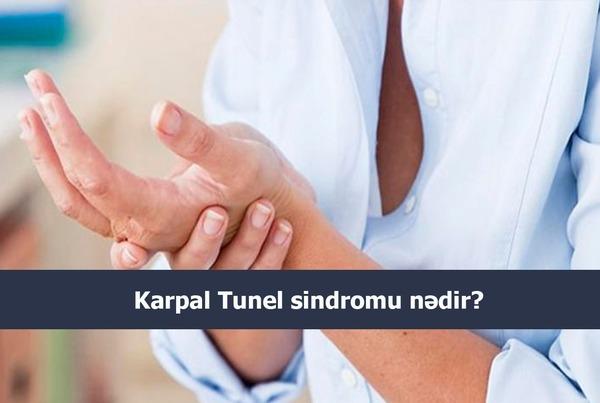 Karpal Tunel sindromu nədir?