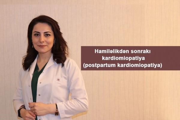 Hamiləlikdən sonrakı kardiomiopatiya(postpartum kardiomiopatiya)