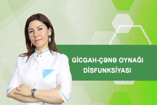 Gicgah - çənə oynağı disfunksiyası