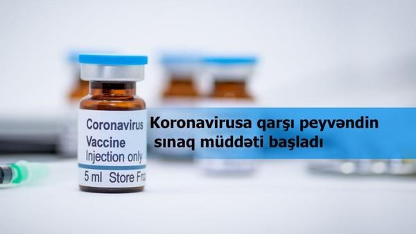 Koronavirusa qarşı peyvəndin sınaq müddəti başladı