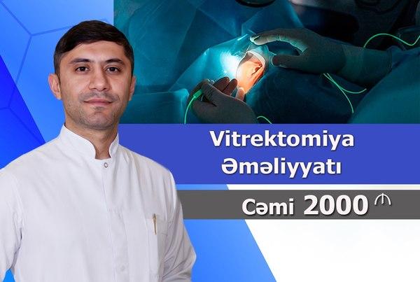 Vitrektomiya əməliyyatı hekimtap.az
