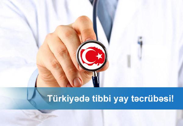 türkiyədə tibbi yay təcrübəsi
