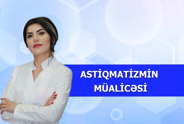Astiqmatizmin müalicəsi