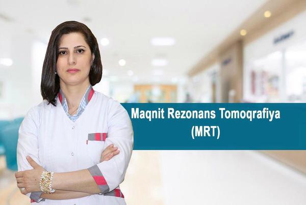 Maqnit Rezonans Tomoqrafiya (MRT)