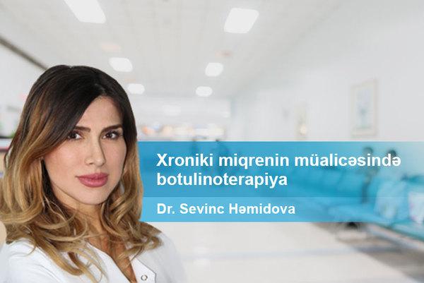 Xroniki miqrenin müalicəsində botulinoterapiya  hekimtap.az