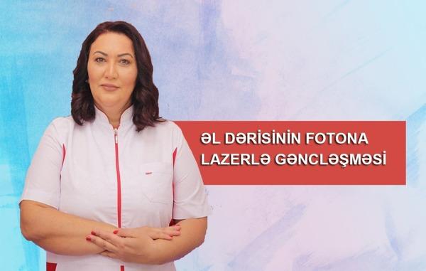 Əl dərisinin FOTONA Lazerlə gəncləşməsi