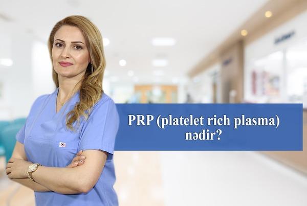 PRP (platelet rich plasma) nədir?