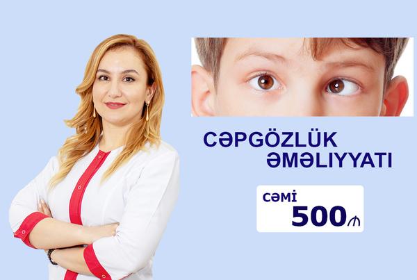 Çəpggözlük əməliyyatı hekimtap.az