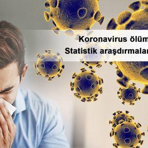 Koronavirus ölümcüldür? – Statistik araşdırmaların nəticələri