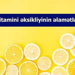 C vitamini əksikliyinin əlamətləri
