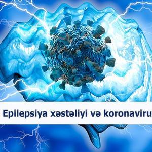 Epilepsiya xəstəliyi və koronavirus