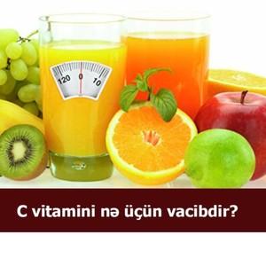 C vitamini nə üçün vacibdir?