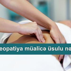 Osteopatiya müalicə üsulu nədir?
