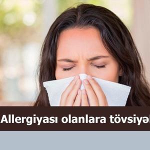 Allergiyası olanlara tövsiyələr