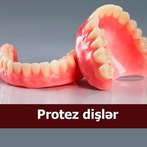 Protez dişlər nədir? - Faydaları